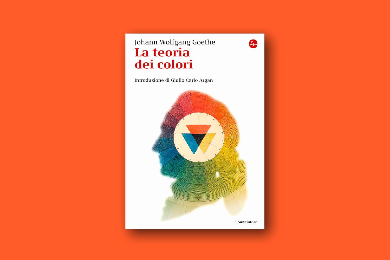 Libri sui colori - La teoria dei colori, di Johann Wolfgang Goethe