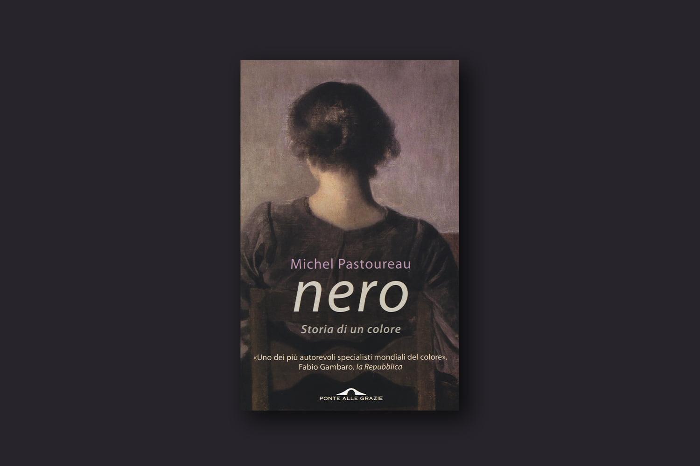 Libri sui colori - Nero. Storia di un colore di Michel Pastoureau